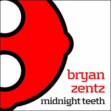 Bryan Zentz MIDNIGHT TEETH Vinyl Record