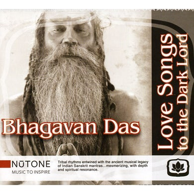 Bhagavan Das LOVE SONGS TO THE DARK LORD CD