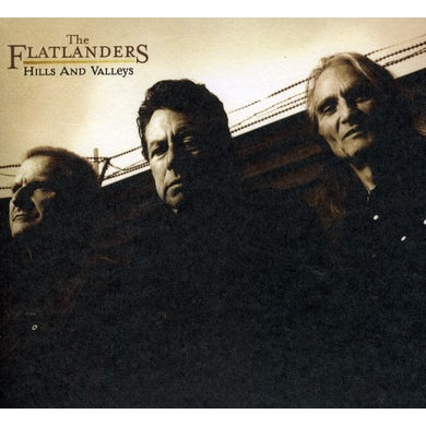 Flatlanders HILLS & VALLEYS CD