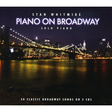 Stan Whitmire PIANO ON BROADWAY CD