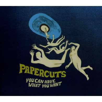 Papercuts YOU CAN HAVE WHAT YOU WANT CD