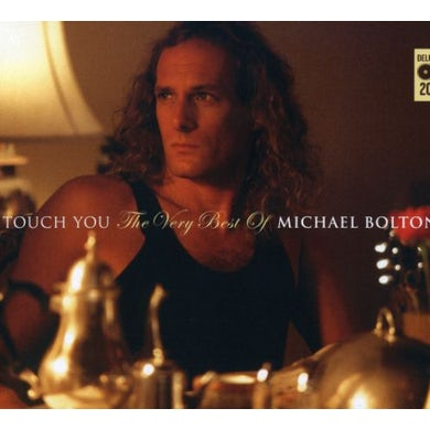 Michael Bolton TOUCH YOU: BEST OF CD