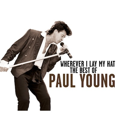 Paul Young WHEREVER I LEAVE MY HAT: BEST OF CD