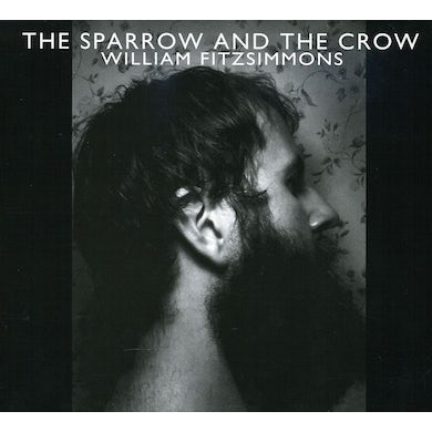 William Fitzsimmons SPARROW & THE CROW CD