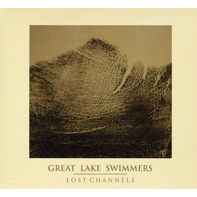 Great Lake Swimmers LOST CHANNELS CD