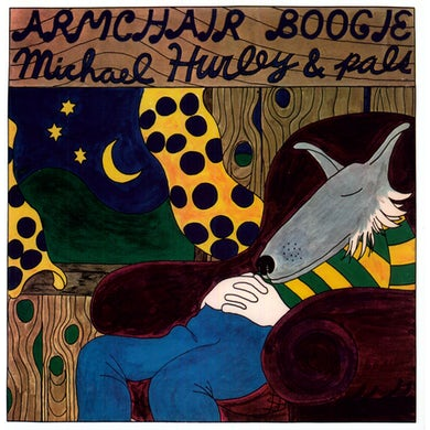 Michael Hurley ARMCHAIR BOOGIE Vinyl Record