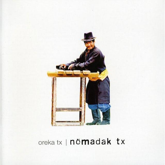Oreka Tx NOMADAK TX CD