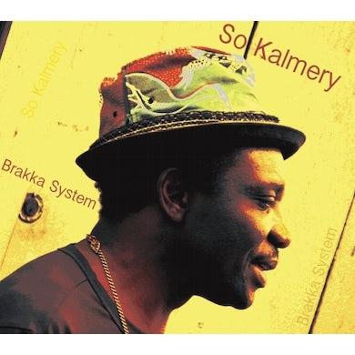 So Kalmery BRAKKA SYSTEM CD