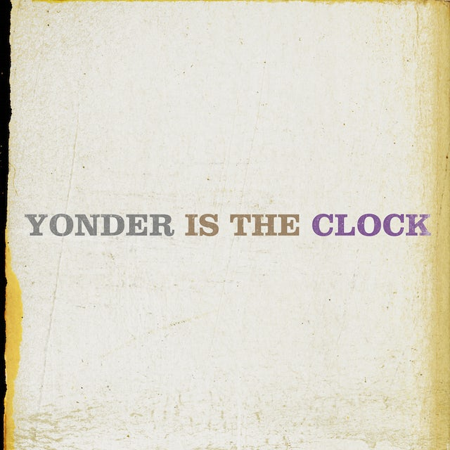 The Felice Brothers YONDER IS THE CLOCK Vinyl Record