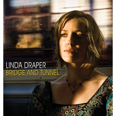 Linda Draper BRIDGE & TUNNEL CD