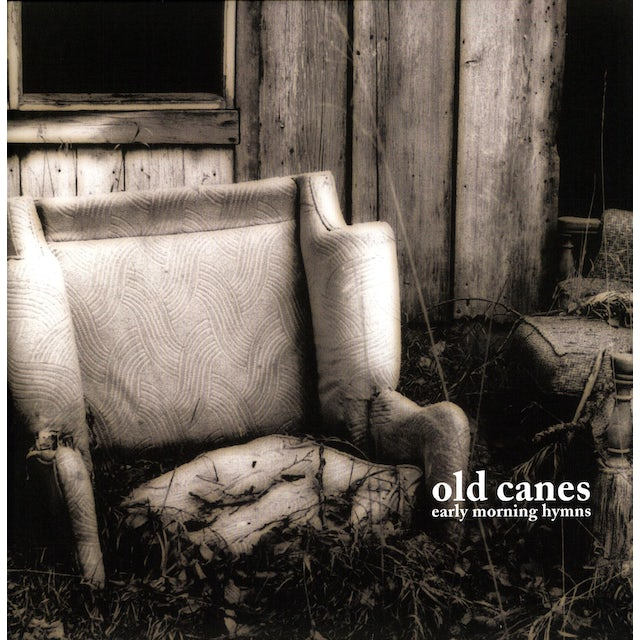 Old Canes EARLY MORNING HYMNS Vinyl Record