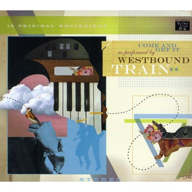 Westbound Train COME & GET IT CD