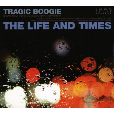 The Life and Times TRAGIC BOOGIE CD