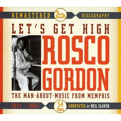 Rosco Gordon LET'S GET HIGH THE MAIN ABOUT MUSIC FROM MEMPHIS CD