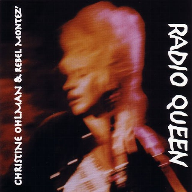 Christine Ohlman RADIO QUEEN CD
