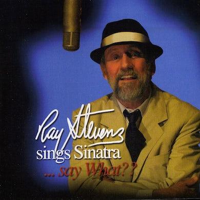 Ray Stevens SINGS SINATRA SAY WHAT CD