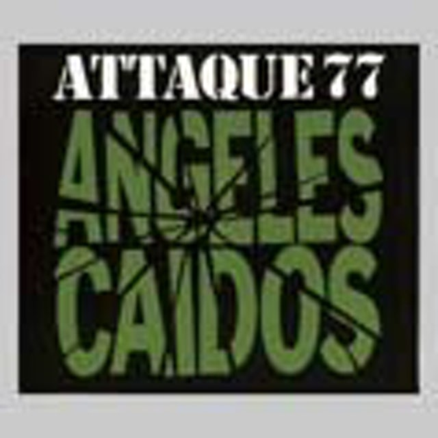 Attaque 77 ANGELES CAIDOS CD