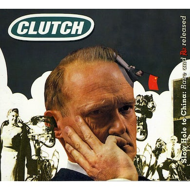 Clutch SLOW HOLE TO CHINA: RARE & UNRELEASED CD