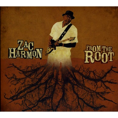 Zac Harmon FROM THE ROOT CD