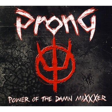 Prong POWER OF THE DAMN MIXXXER CD