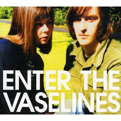 ENTER THE VASELINES CD