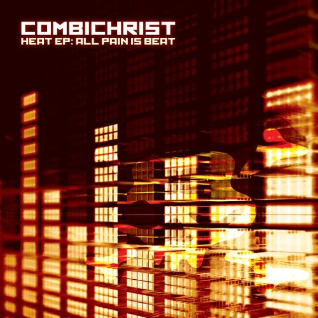 Combichrist HEAT EP: ALL PAIN IS BEAT Vinyl Record