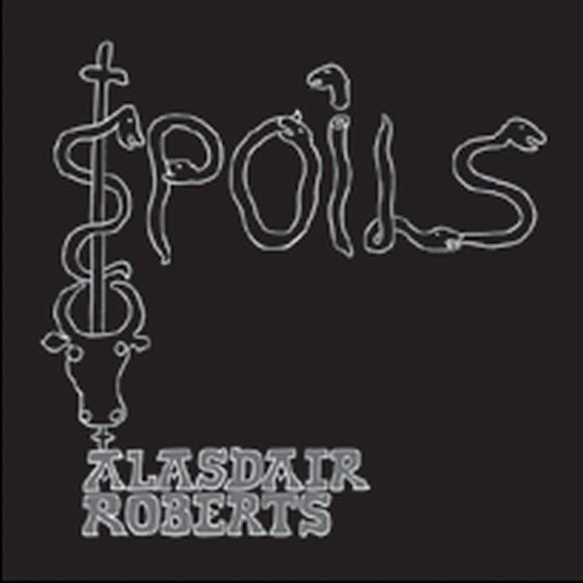 Alasdair Roberts SPOILS Vinyl Record