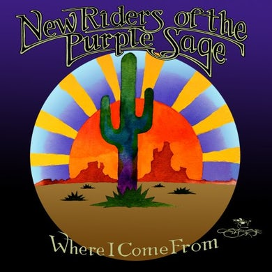 New Riders Of The Purple Sage WHERE I COME FROM CD
