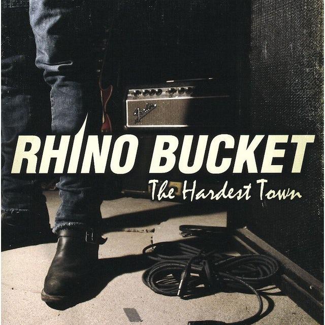 Rhino Bucket HARDEST TOWN CD