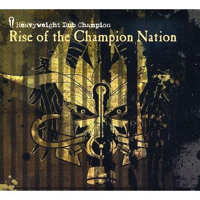 Heavyweight Dub Champion RISE OF THE CHAMPION NATION CD