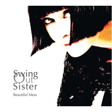 Swing Out Sister BEAUTIFUL MESS CD