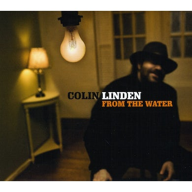 Colin Linden FROM THE WATER CD