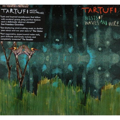 Tartufi NESTS OF WAVES & WIRE CD