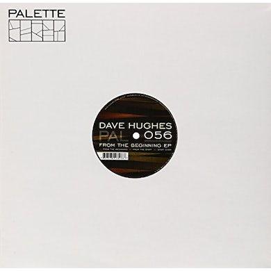 Dave Hughes FROM THE BEGINNING Vinyl Record