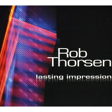 Rob Thorsen LASTING IMPRESSION CD