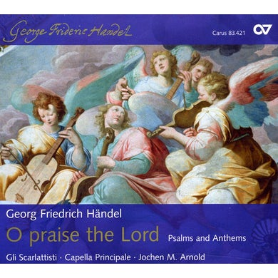 Handel O PRAISE THE LORD CD