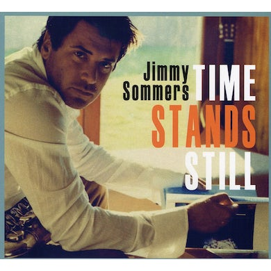 Jimmy Sommers TIME STANDS STILL CD