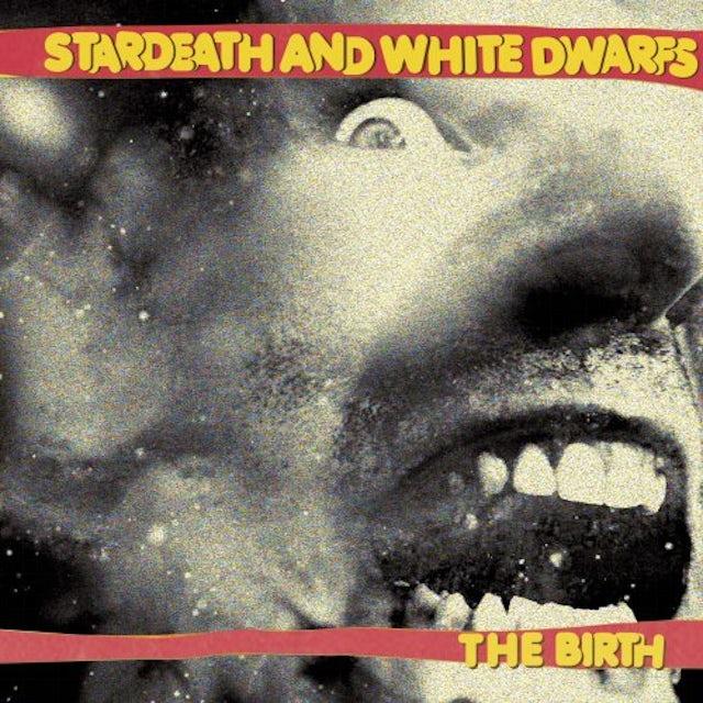 Stardeath & White Dwarfs BIRTH Vinyl Record