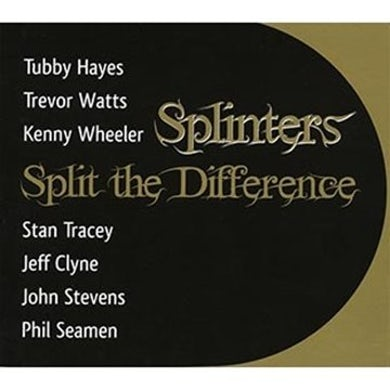 Splinters SPLIT THE DIFFERENCE CD
