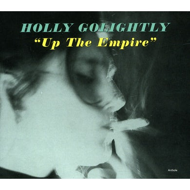 Holly Golightly UP THE EMPIRE CD