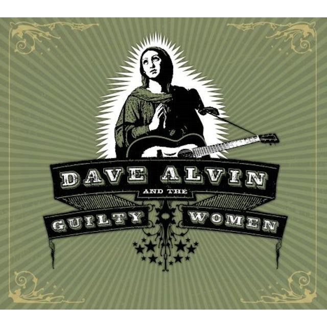 Dave Alvin & Guilty Women CD