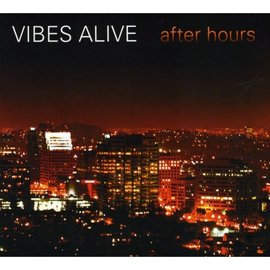 Vibes Alive AFTER HOURS CD