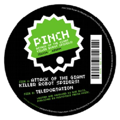 Pinch ATTACK OF THE GIANT KILLER ROBOT SPIDERS Vinyl Record