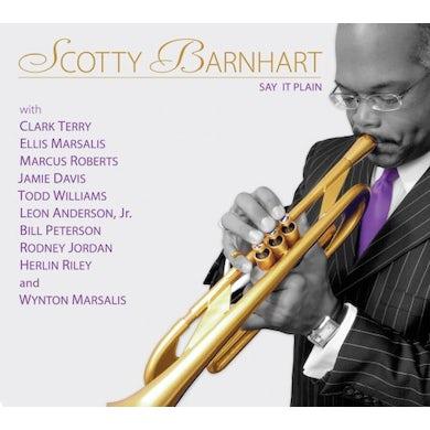 Scotty Barnhart SAY IT PLAIN CD