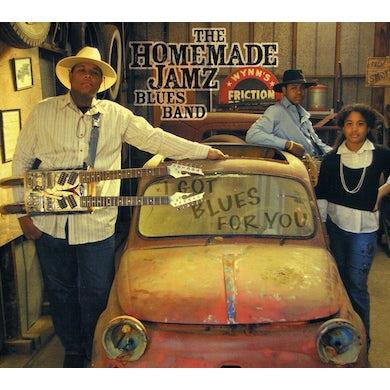 Homemade Jamz Blues Band I GOT BLUES FOR YOU CD