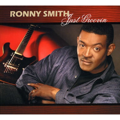 Ronny Smith JUST GROOVIN CD