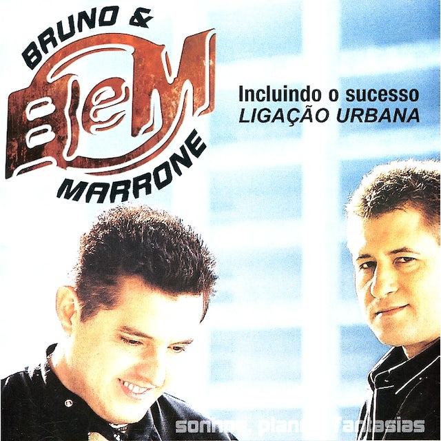 Bruno & Marrone SONHOS PLANOS FANTASIAS CD
