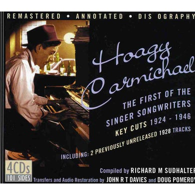 Hoagy Carmichael FIRST OF THE SINGER SONGWRITERS 1924-1946 CD