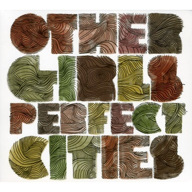 Other Girls PERFECT CITIES CD