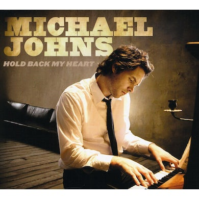 Michael Johns HOLD BACK MY HEART CD